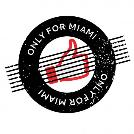 Only For Miami rubber stamp