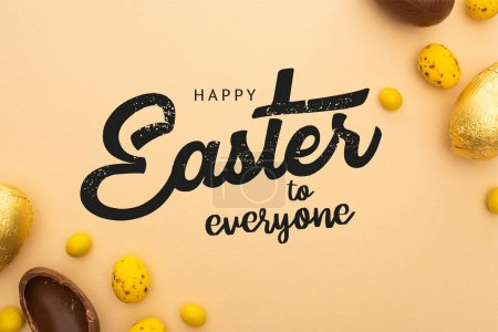 Photo for Top view of chocolate and quail eggs with yellow candies on beige with happy Easter to everyone illustration - Royalty Free Image