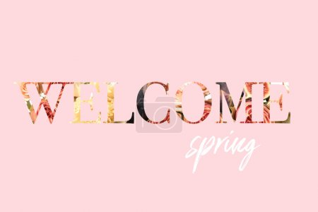WELCOME SPRING sign cut out of floral bouquet photo on pink