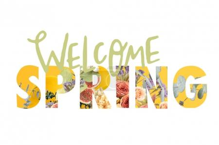 WELCOME SPRING sign cut out of floral bouquet on white