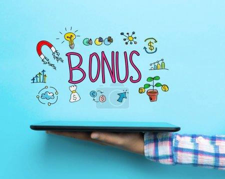 Bonus concept with a tablet