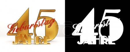 Number forty five years (45 years) celebration design. Anniversary golden number template elements for your birthday party. Translated from the German - years. 3D illustration