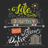 Life is a journey not destination card Funny  Hand drawn lettering  Design element Exploring typographyStock vector illustration