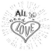 All you need is love Hand drawn lettering