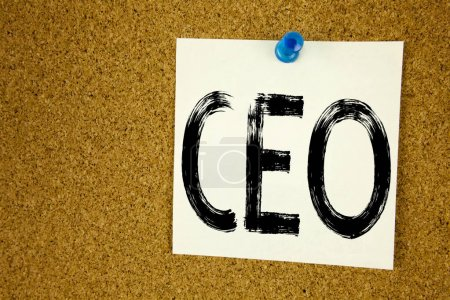 Conceptual hand writing text caption inspiration showing CEO. Business concept for Operating Leader Business Executive President written on sticky note, reminder cork background with copy space