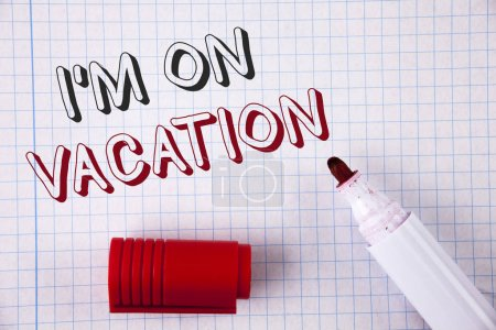 Text sign showing I Am im On Vacation. Conceptual photo Break from stressful work pressure travel worldwide written on Notebook paper Opened marker next to it. Top view.