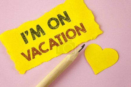 Writing note showing  I Am im On Vacation. Business photo showcasing Break from stressful work pressure travel worldwide written on Tear Yellow paper piece on Pink background Heart next to it.