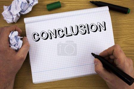 Texto manuscrito Conclusión. Concepto significado Análisis de resultados Decisión final Fin de un evento o proceso. Concepto para la información