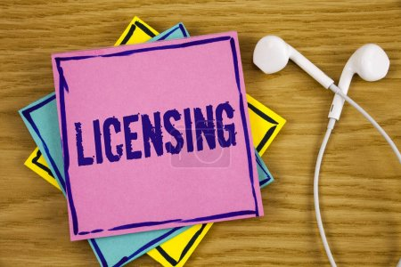 Conceptual hand writing showing Licensing. Busines...