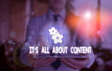 Word writing text it s all about content. Geschäftskonzept zum Ausdruck bringen durch Schreiben von Informationen und Erfahrung.