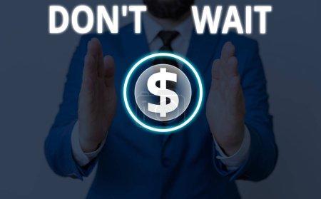 Foto de Escribir nota mostrando Don T Esperar. Concepto de negocio para tomar medidas ahora y hacer algo para un propósito Ley rápidamente. - Imagen libre de derechos