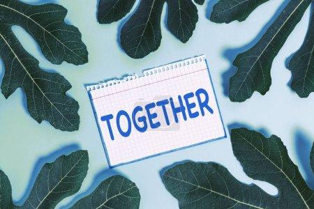 Textschild zeigt zusammen. konzeptionelle Foto in der Nähe, Vereinigung oder Kollision mit einer anderen Demonstration oder Dinge.