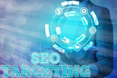 Text sign showing Seo Targeting. Conceptual photo Specific Keywords for Location Landing Page Top Domain.