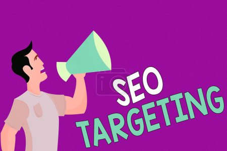 Text sign showing Seo Targeting. Conceptual photo Specific Keywords for Location Landing Page Top Domain Man in Shirt Standing Talking Holding a Megaphone Male Calling Out onto.