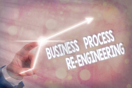 Text sign showing Business Process Re Engineering. Conceptual photo the analysis and design of workflows.