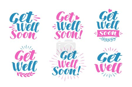 Get well soon, greeting card. Visiting sick, banner. Lettering, calligraphy vector illustration
