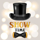 Show time card with cylinder and bow tie Invitation to entertainment