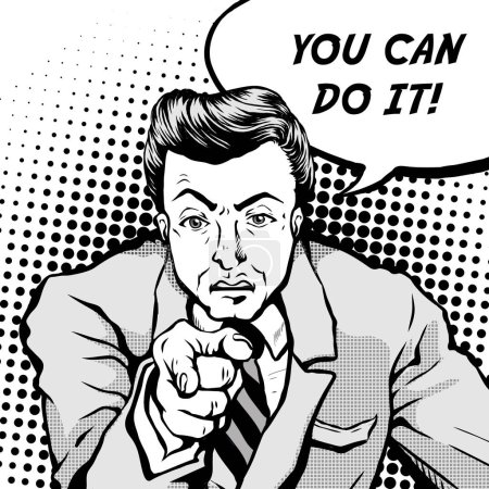 Illustration pour Homme rétro fronçant les sourcils avec le doigt pointant et dit que vous pouvez le faire, bulle de style bande dessinée, pop art, noir et blanc - image libre de droit