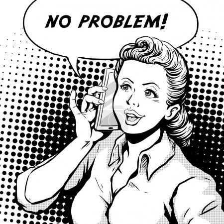 Illustration for Retro woman smiling speaking on cell phone and says no problem, comic book style speech bubble, pop art, black and white - Royalty Free Image