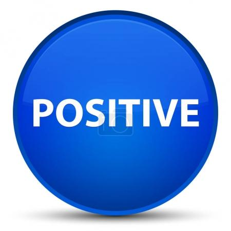 Positive special blue round button