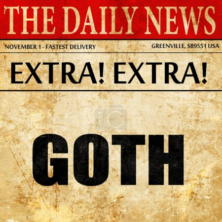 goth, newspaper article text