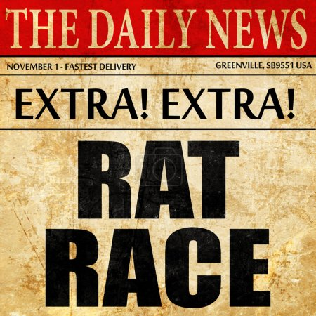 Rat race, newspaper article text
