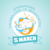 5 March International Children Day of Broadcasting