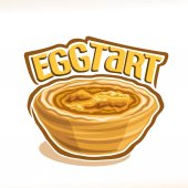 Vector illustration of portuguese dessert Egg Tart single whole pastry with custard creme baked in oven poster with original typeface for title text egg tart and homemade puff sweet bakery on white