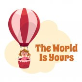 The World is Yours postcard banner poster with girl in air balloon