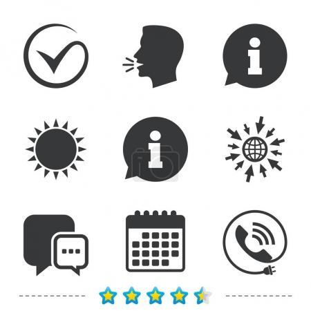 Illustration pour Cochez ou cochez l'icône. Indicatifs d'appel et d'information. Support communication chat bulle symbole. Informations, allez sur les icônes web et calendrier. Soleil et fort symbole parler. Vecteur - image libre de droit