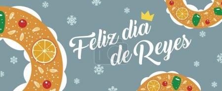 Illustration pour Feliz da de Reyes, Happy Epiphany Day) .Roscon de Reyes, bannière gâteau du roi. Pâtisserie traditionnelle espagnole de l'Epiphanie. Illustration vectorielle . - image libre de droit