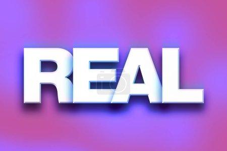 """Photo pour Le mot """"réel"""" écrit en lettres 3D blanches sur un concept et un thème de fond colorés . - image libre de droit"""