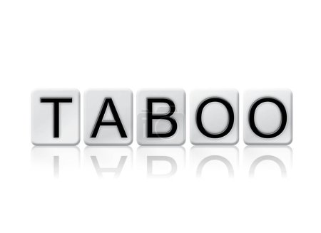 Taboo Isolated Tiled Letters Concept and Theme