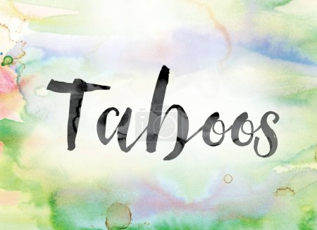 Taboos Colorful Watercolor and Ink Word Art