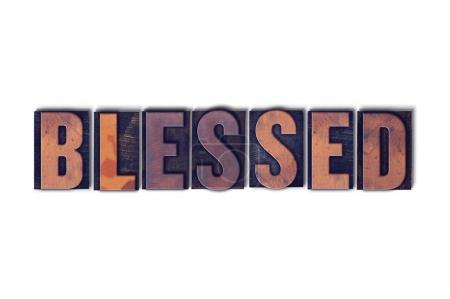 Photo pour Le concept de mot béni et le thème écrit en caractères typographiques en bois vintage sur fond blanc. - image libre de droit