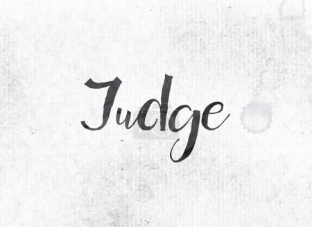 Judge Concept Painted Ink Word and Theme