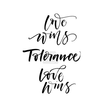 Love wins and tolerance phrases.
