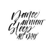 Dance all night sleep all day postcard