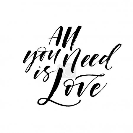 All you need is love phrase.