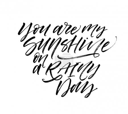 You are my sunshine on a rainy day card.