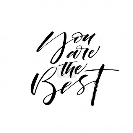 Illustration for You are the best card. Ink illustration. Modern brush calligraphy. Isolated on white background. - Royalty Free Image