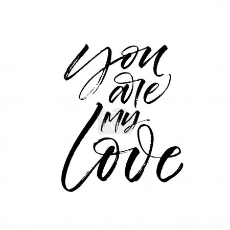 Illustration for You are my love postcard. Phrase for Valentine's day. Ink illustration. Modern brush calligraphy. Isolated on white background. - Royalty Free Image