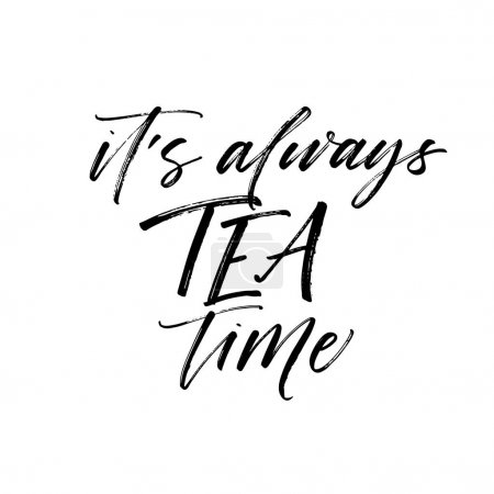 It's always tea time card.