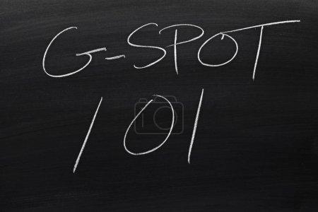 G-Spot 101 On A Blackboard