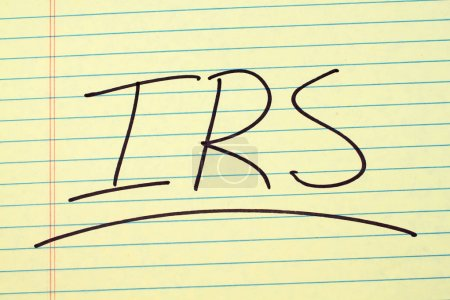 IRS On A Yellow Legal Pad