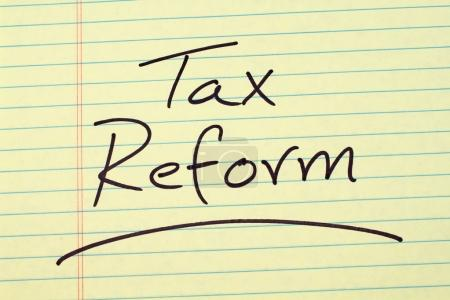 Tax Reform On A Yellow Legal Pad