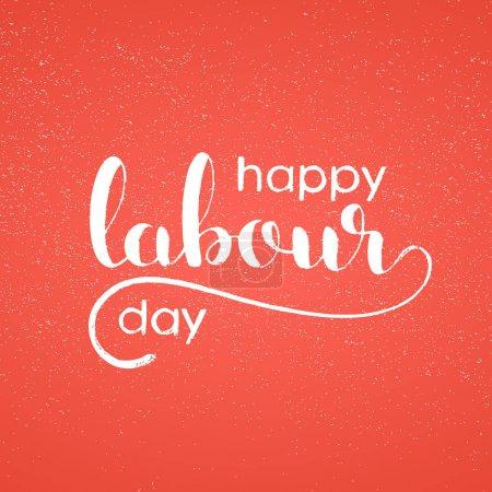Happy Labour day handwritten lettering