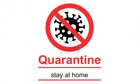 Illustration for Black bacteria in red stop sign, quarantine and stay at home lettering on white background - Royalty Free Image