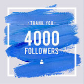 Vector thanks design template for network friends and followers Thank you 4 K followers card Image for Social Networks Web user celebrates large number of subscribers or followers