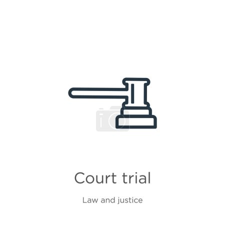 Illustration for Court trial icon. Thin linear court trial outline icon isolated on white background from law and justice collection. Line vector court trial sign, symbol for web and mobile - Royalty Free Image